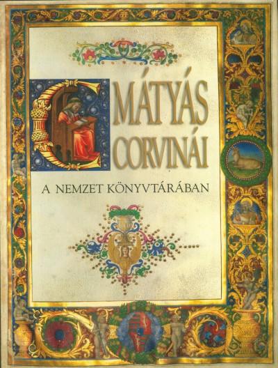 Mikó Árpád - Mátyás Corvinái