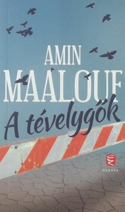 Amin Maalouf - A tévelygők