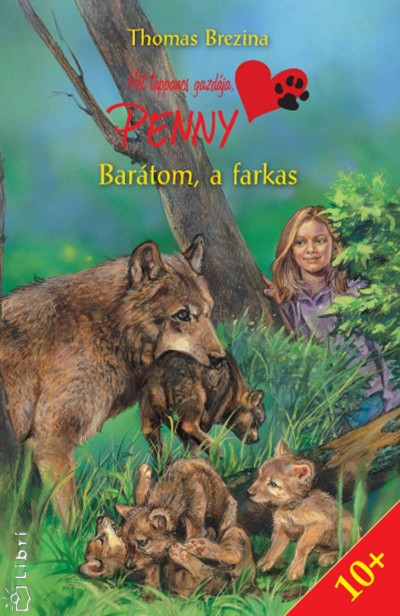 Thomas Brezina - Barátom, a farkas