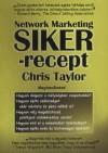 Chris Taylor - Network Marketing - Siker-recept