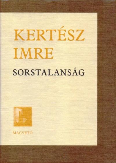 Kert�sz Imre - Sorstalans�g