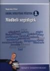 Magyarics P�ter - Angol nyelvtani f�zetek 3. - M�dbeli seg�dig�k