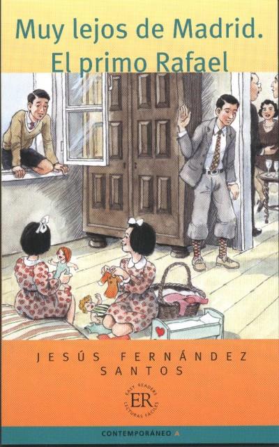 Jesús Fernández Santos - Muy lejos de Madrid. El primo Rafael