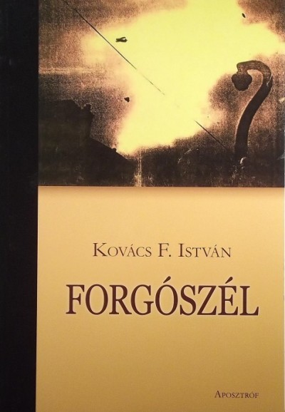 Kovács F. István - Forgószél