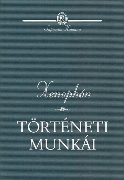 Xenophón - Xenophón történeti munkái