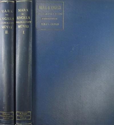 Friedrich Engels - Karl Marx - Szabó Ervin  (Szerk.) - Marx és Engels válogatott művei I-II.