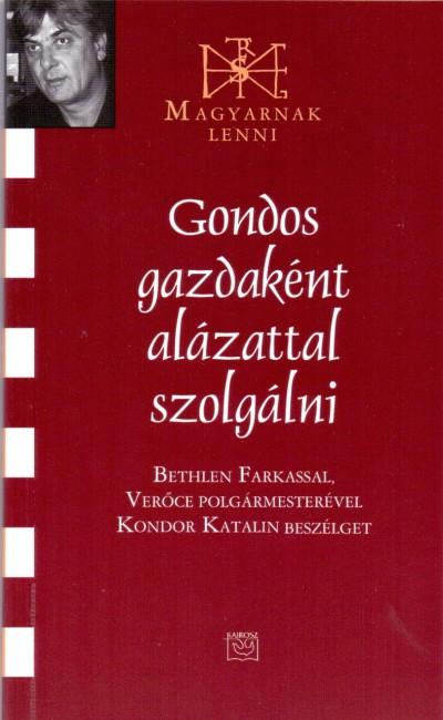 Kondor Katalin - Gondos gazdaként alázattal szolgálni