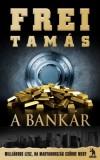 Frei Tam�s - A bank�r