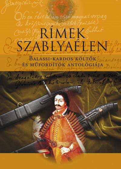 Könyv: Rímek szablyaélen (Molnár Pál (Szerk.))