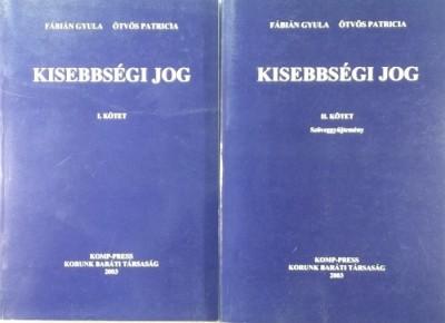 Fábián Gyula - Ötvös Patrícia - Kisebbségi jog 1-2.