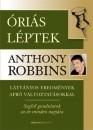 Anthony Robbins - Óriási léptek
