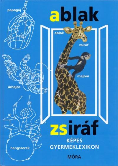 Könyv: Ablak - Zsiráf (Mérei Ferenc - V. Binét Ágnes)