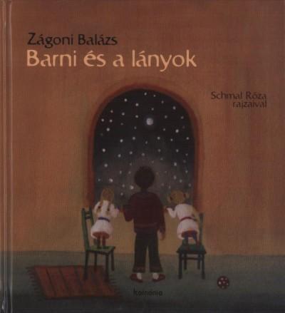 Zágoni Balázs - Barni és a lányok