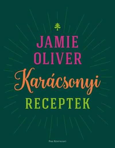 Jamie Oliver - Karácsonyi receptek