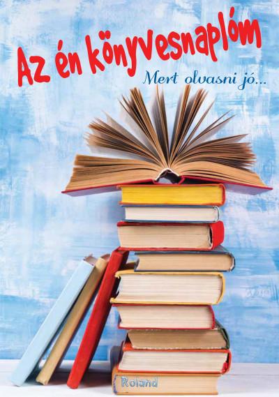 Lengyel Orsolya  (Szerk.) - Az én könyvesnaplóm (kék)