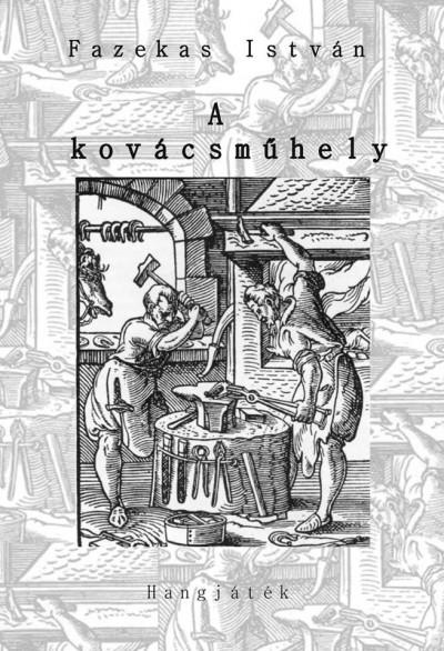 Fazekas István - A kovácsműhely