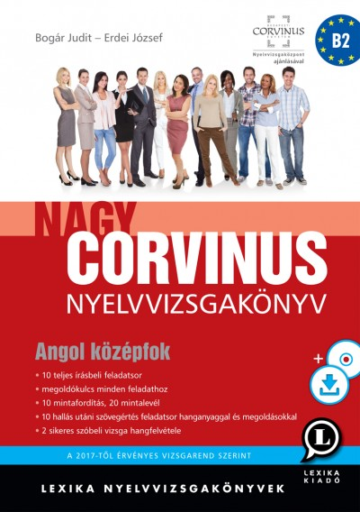 Nagy Corvinus Nyelvizsgakönyv - Angol középfok - CD melléklettel (mp3) és  letölthető hanganyaggal bcc426f127