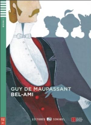 Guy De Maupassant - Bel - ami + CD