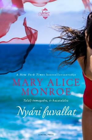 Mary Alice Monroe - Ny�ri fuvallat