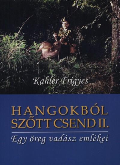 HANGOKBÓL SZŐTT CSEND II.