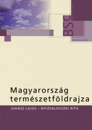 Domj�nn� Nyizsalovszki Rita - Juh�sz Lajos - Magyarorsz�g term�szetf�ldrajza