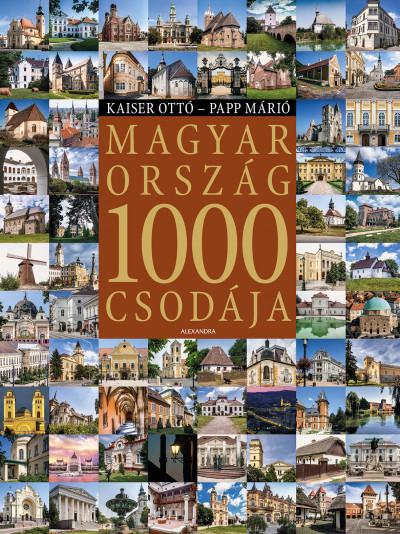 Kaiser Ottó - Papp Márió - Magyarország 1000 csodája