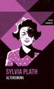 Sylvia Plath - Az üvegbúra