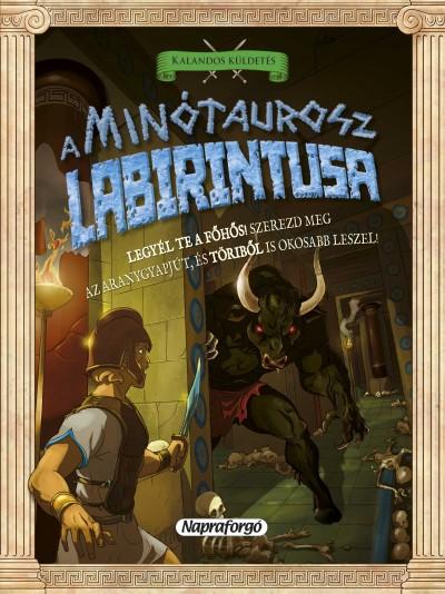 David Glover - Askew Amanda  (Szerk.) - Kalandos küldetés - A Minótaurosz labirintusa
