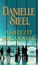 Danielle Steel - A helyzet magaslatán