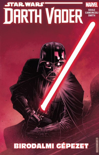 Charles Soule - Star Wars: Darth Vader - Birodalmi gépezet