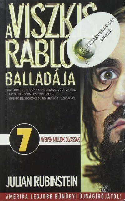 Julian Rubinstein - A Viszkis rabló balladája
