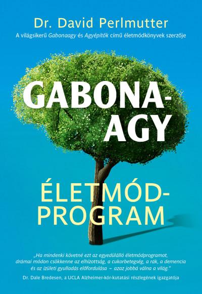 Dr. David Perlmutter - Gabonaagy - Életmódprogram