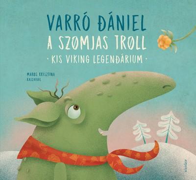 Varró Dániel - A szomjas troll