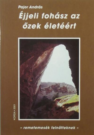 Pajor András - Éjjeli fohász az őzek életéért