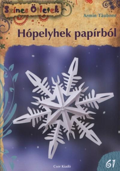 Armin T�ubner - H�pelyhek pap�rb�l