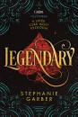 Stephanie Garber - Legendary - puha kötés