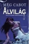 Meg Cabot - Alvil�g