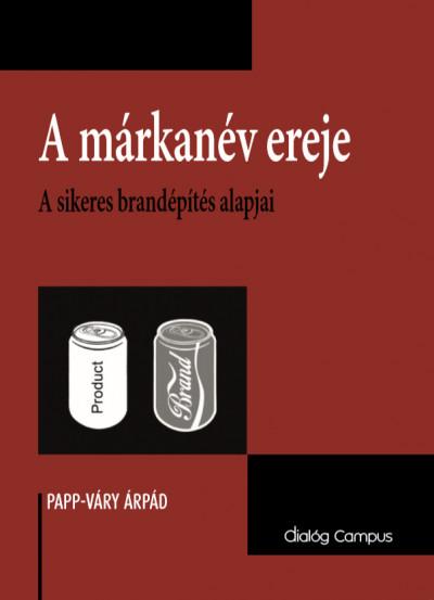 Papp-Váry Árpád - A márkanév ereje