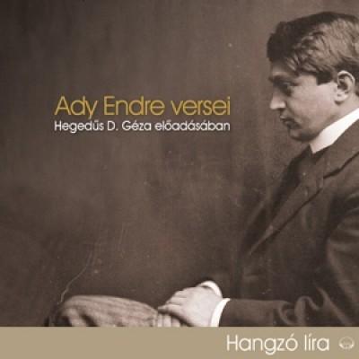 Ady Endre - Hegedűs D. Géza - Ady Endre versei - Hangoskönyv