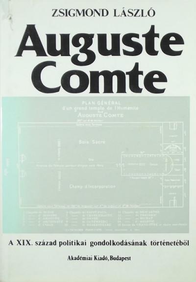 Zsigmond László - Auguste Comte