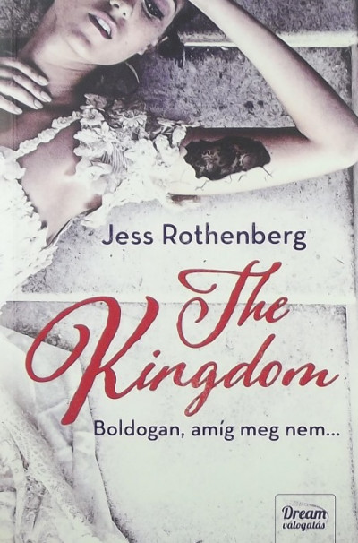 Jess Rothenberg - The Kingdom