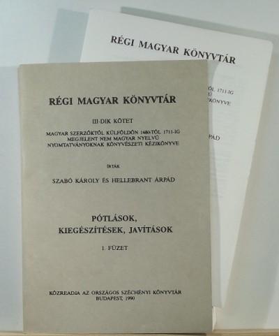 Hellebrant Árpád - Szabó Károly - Régi magyar könyvtár III-dik kötet 1-4.