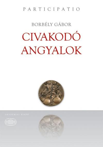 Borbély Gábor - Civakodó angyalok
