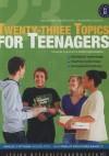 Szekeres Szilvia - Sz�n�sin� Steiner Rita - Twenty - three Topics for Teenagers
