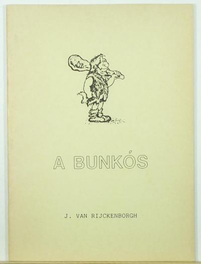 Jan Van Rijckenborgh - A bunkós