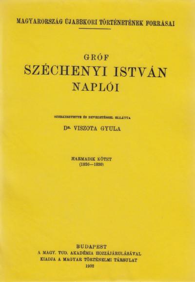 Gróf Széchenyi István - Gróf Széchenyi István Naplói III.