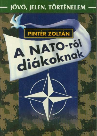 Pintér Zoltán - A NATO-ról diákoknak