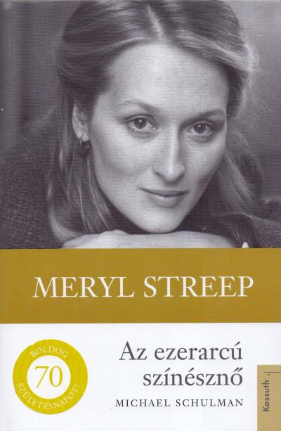 Michael Schulman - Meryl Streep