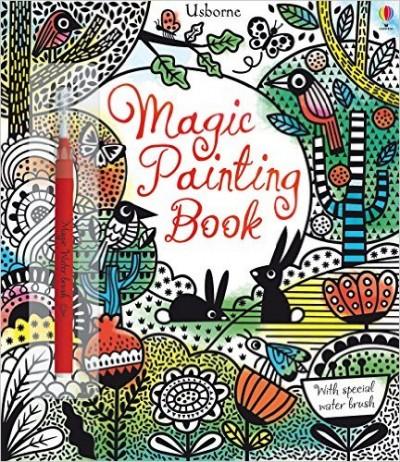 Fiona Watt - Usborne: Magic Painting Book