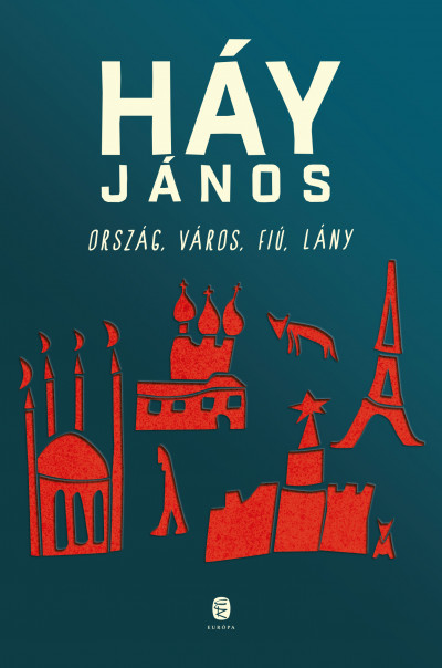 Háy János - Ország, város, fiú, lány